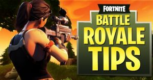 Fortnite Tips & Tricks